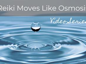 Video Collection: Reiki moves like Osmosis