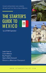 mexico guide latam capitalist