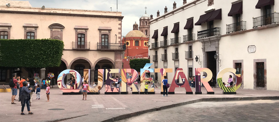 Queretaro: The Best Expat Destination in México?