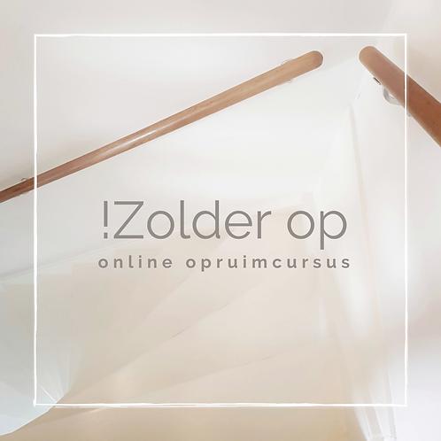 !Zolder op | online opruimcursus