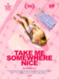 Affiche TAKE_ME_SOMEWHERE_NICE.jpg