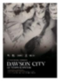 Affiche DAWSON CITY LE TEMPS SUSPENDU.jp