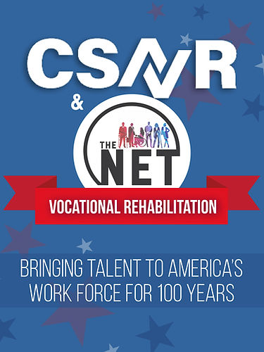 csavr & the NET -VOCATIONAL REHABILITATION: Brining Talent to America's Workforce for 100 years