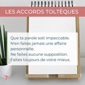 Les QUATRE ACCORDS TOLTEQUES