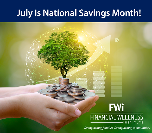 July FWI – Savings Month Graphic.png