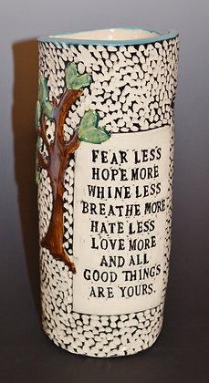 Fear Less Vase