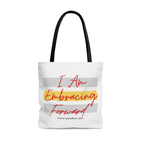 """I Am Embracing Forward"" Tote Bag"