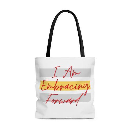 """I Am Embracing Forward"" Tote Bag"