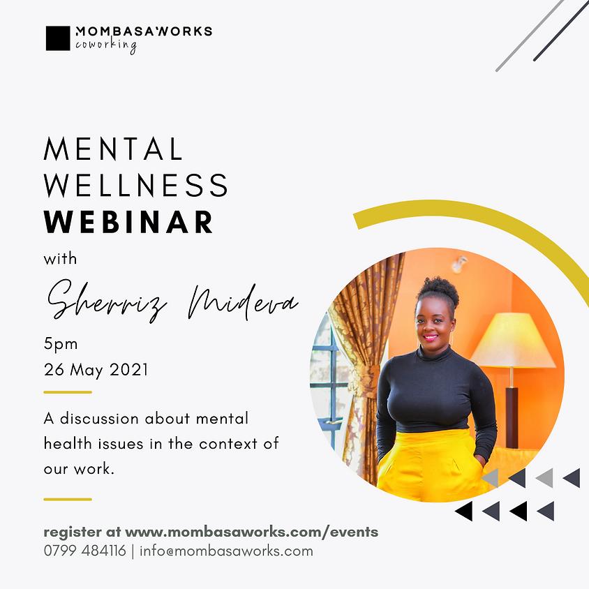 Mental Wellness Webinar with Sherriz