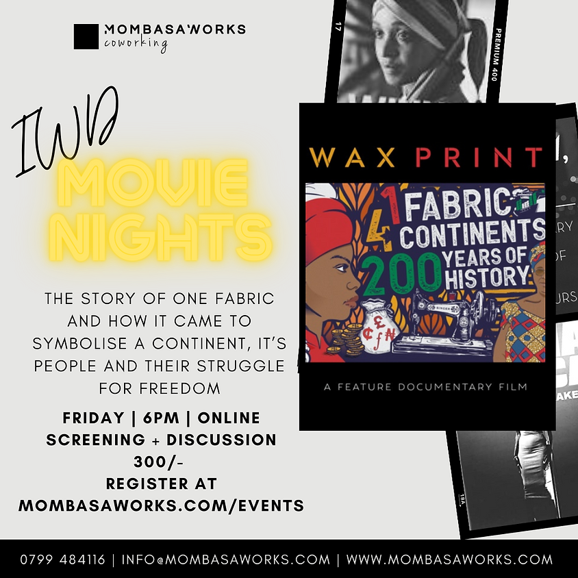 WAX PRINT DOCUMENTARY + DISCUSSION