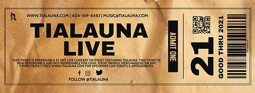 TIALAUNA LIVE TICKET.jpg