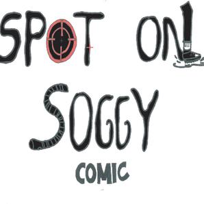 SPOT ON SOGGY COMICS