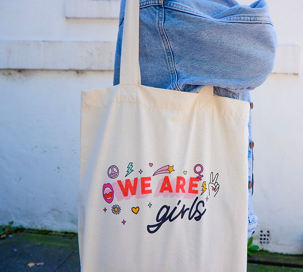 We Are Girls Tote