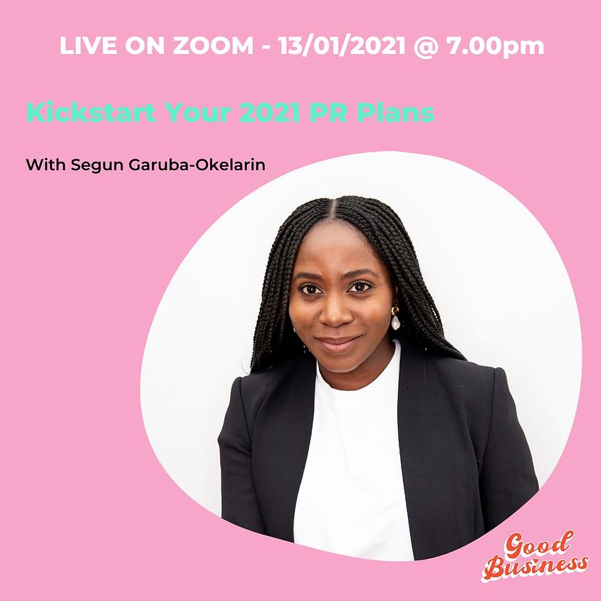 How to kickstart your 2021 PR Plans