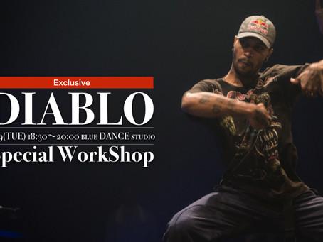 DIABLO SPECIAL WORKSHOP 開催決定!!