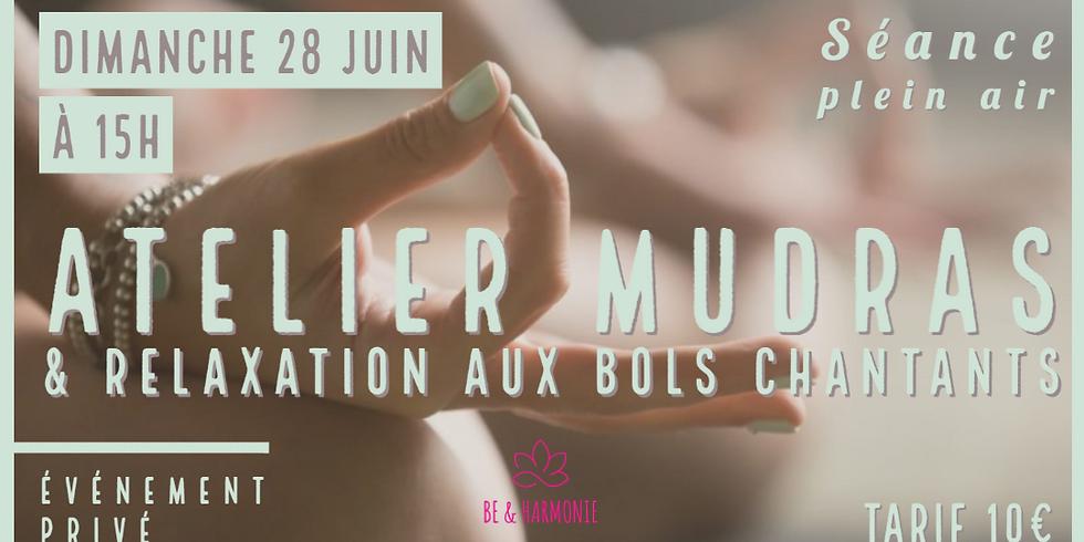 Atelier Mudras & Relaxation aux bols chantants
