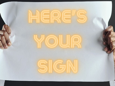 I Gave So Many Signs