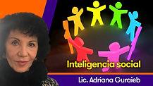 Inteligencia social - Lic. Adriana Guraieb
