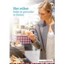 'Het etiket helpt je gezonder kiezen' -Voedingscentrum