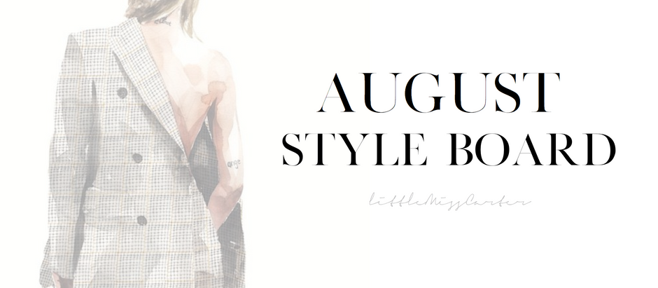August Style Board