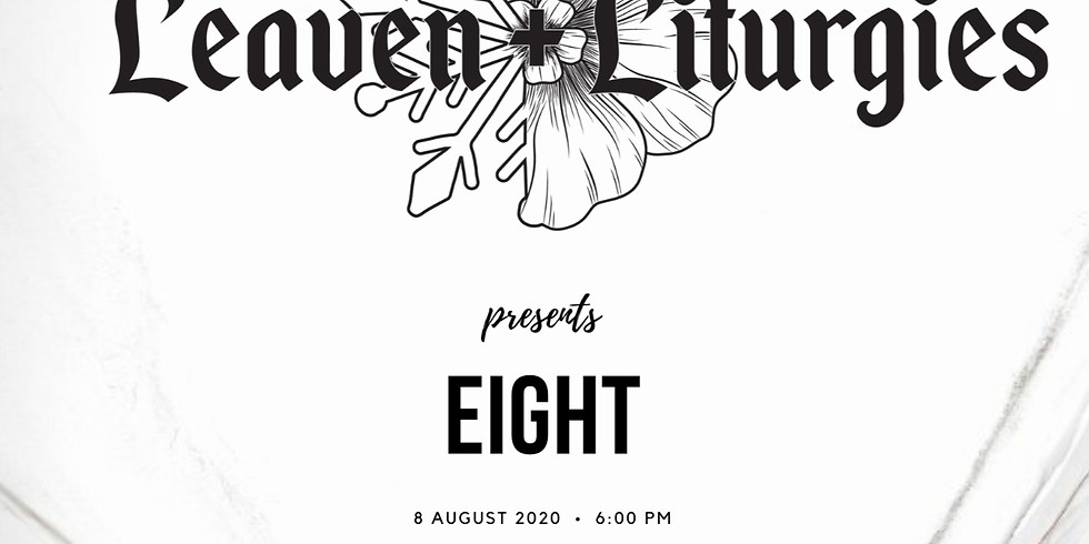 Leaven + Liturgies Presents: Eight - Album Release Party & Gallery