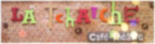 La Tchatche - Café Théâtre