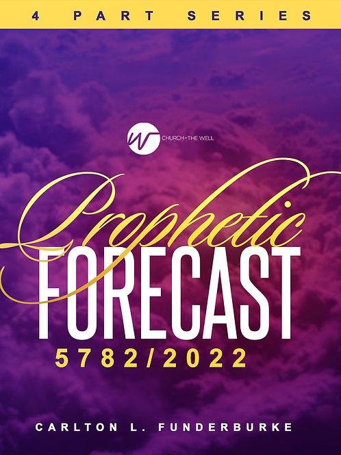 Prophetic Forecast  5782/2022