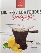 MINI SERVICE A FONDUE SAVOYARDE  BAUMALU