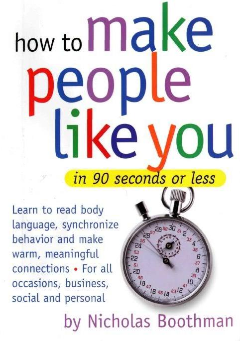 How to Make People Like You in 90 Minutes or less