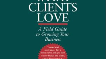 Audiobook- What Clients Love By Harry Beckwith