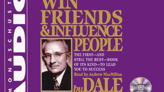 Audio Book - How to Win Friends and Influence People  By Dale Carnegie