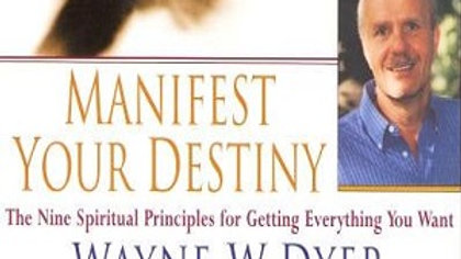 Audio Book - Manifest Your Destiny - By Dr. Wayne Dyer