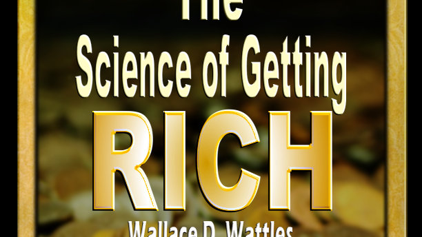 (AudioBook) The ScienceOf Getting Rich By Wallace Wattles