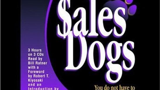 (Audiobook) Sales Dogs  -  By Blair Singer