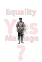 """Equality Yes Marriage? 13"""" x 19"""" Archival ink jet prints 2011"""