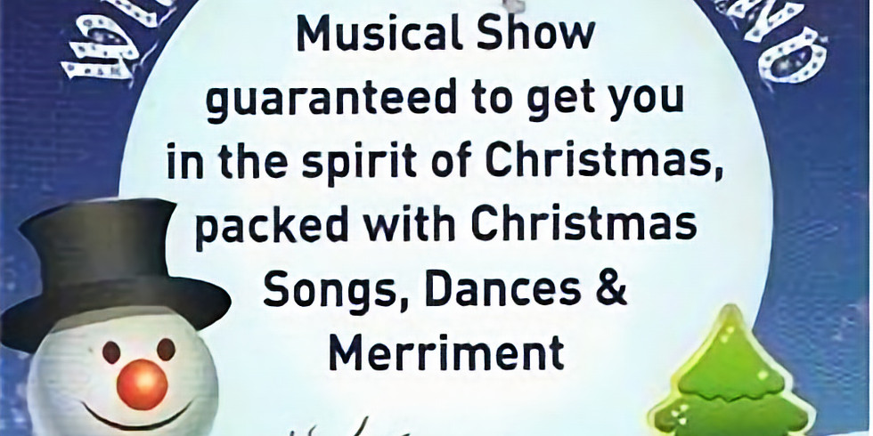 This delightful Christmas show is packed with your favourite Christmas songs and dances - including Tap dancing!