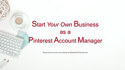Start your own business as a Pinterest Account Manager