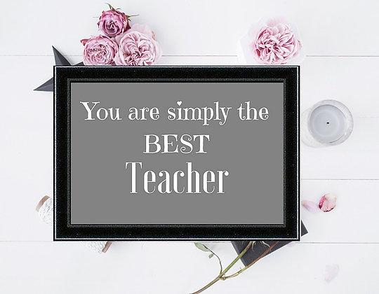 SIMPLY THE BEST TEACHER