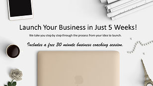Launch your business in 5 weeks