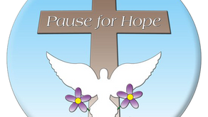 A PAUSE FOR HOPE SERVICE FOR THOSE AT HOME, IN HOSPITAL OR IN CARE