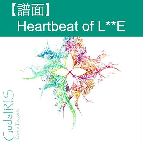 【譜面】Heartbeat of L**E(GudaIRIS収録)イークィノックス対応