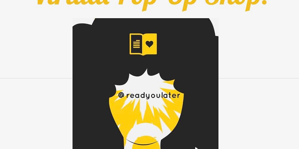 "Read You Later -Virtual ""Pop Up"" Shop!"