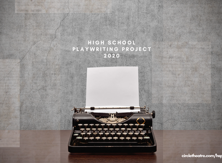 High School Playwriting Project | April 2020