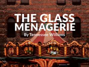 Auditions Announced for The Glass Menagerie