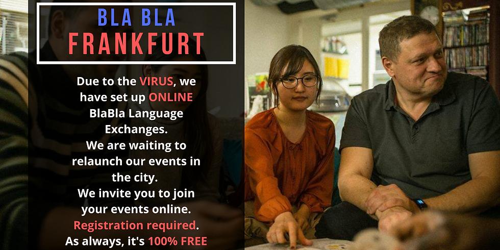 Frankfurt BlaBla Language Exchange (OnLine)