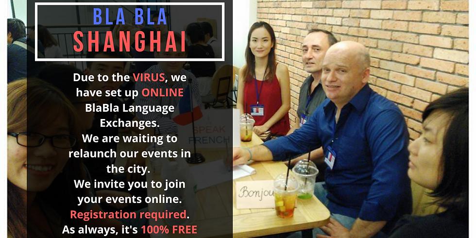 Shanghai BlaBla Language Exchange (OnLine)