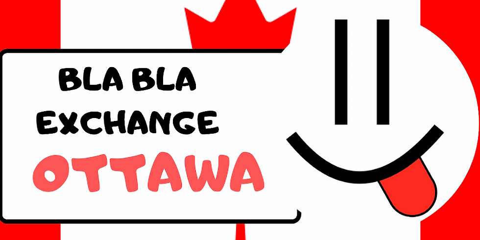 Ottawa BlaBla Language Exchange