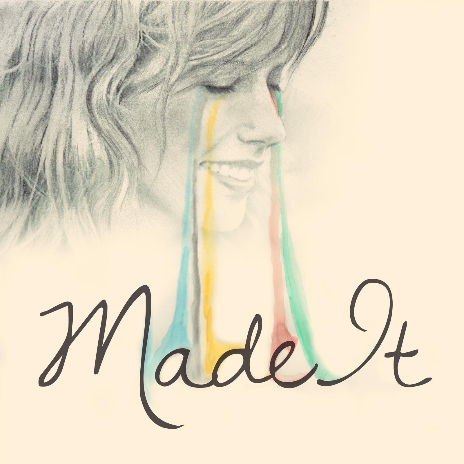 """""""Made It"""" iTunes Art"""