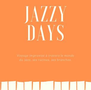 Jazzy days