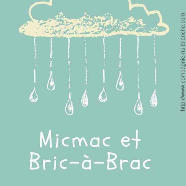 MICMAC ET BRIC A BRAC